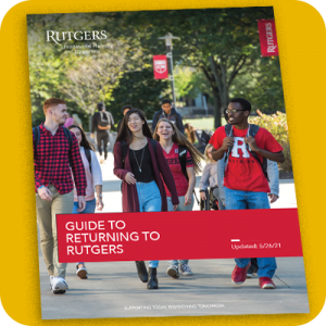 Guide to Returning to Rutgers