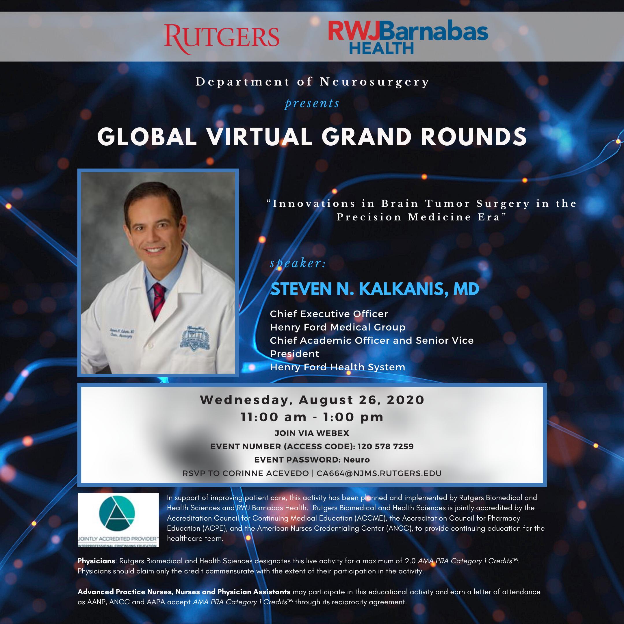 Virtual Grand Rounds: Dr. Steven Kalkanis - RBHS ...